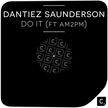 Dantiez Saunderson feat. AM2PM - Do It