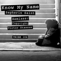 Zepherin Saint - Know My Name