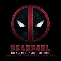 Junkie XL - Deadpool