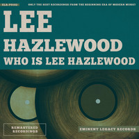 Lee Hazlewood - Who Is Lee Hazlewood