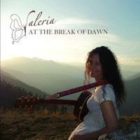 Valeria - At the Break of Dawn