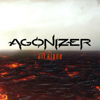 AGONIZER - All Alone