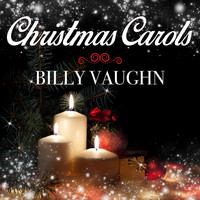 Billy Vaughn - Christmas Carols