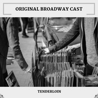 Original Broadway Cast - Tenderloin