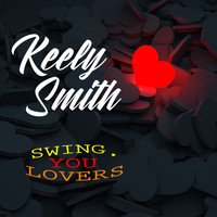 Keely Smith - Swing, You Lovers