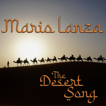 Mario Lanza - The Desert Song