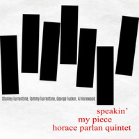 Horace Parlan - Speakin' My Piece