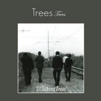 Trees - Walking Trees - Trees