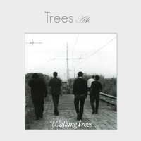 Trees - Walking Trees - Ash
