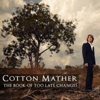 Cotton Mather - The Book of Too Late Changes