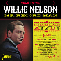 Willie Nelson - Mr. Record Man - The Early Singles As & BS