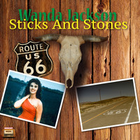 Wanda Jackson - Sticks and Stones