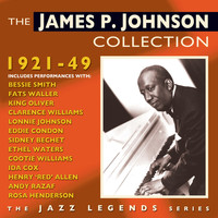 James P. Johnson - The James P. Johnson Collection 1921-49