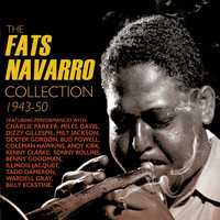 Fats Navarro - The Fats Navarro Collection 1943-50
