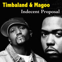 Timbaland - Indecent Proposal (Explicit)