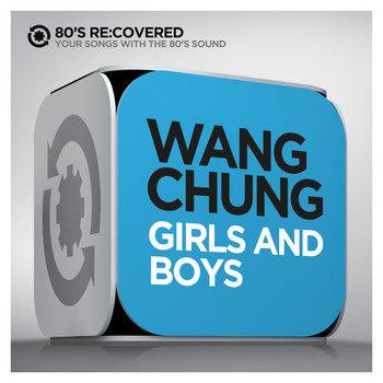 Wang Chung - Girls and Boys