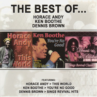 Horace Andy - The Best of Horace Andy, Ken Boothe & Dennis Brown (Platinum Edition)