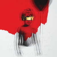 Rihanna - ANTI (Explicit)
