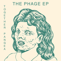 Together Pangea - The Phage