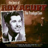 Roy Acuff - The Prodigal Son - Best Of