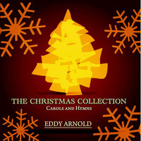 Eddy Arnold - The Christmas Collection - Carols and Hymns