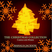 Mahalia Jackson - The Christmas Collection - Carols and Hymns