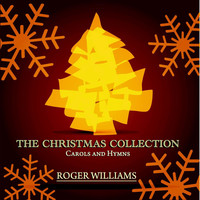 Roger Williams - The Christmas Collection - Carols and Hymns