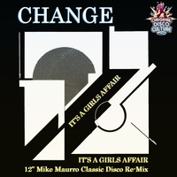 "Change - It's a Girl's Affair (12"" Mike Maurro Classic Disco Re-Mix)"