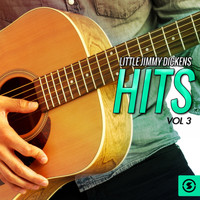 Little Jimmy Dickens - Hits, Vol. 3