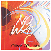 Gilbert O'Sullivan - No Way (Remix)