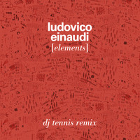 Ludovico Einaudi - Elements (Dj Tennis Remix)