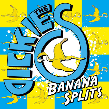 The Dickies - Banana Splits
