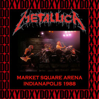 Metallica - The Market Square Arena, Indianapolis, November 24th, 1988