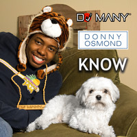 Donny Osmond - Know (feat. Donny Osmond)