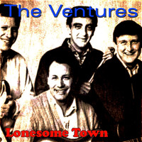 The Ventures - Lonesome Town