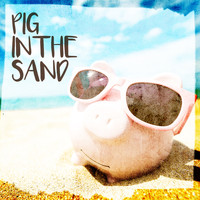 Aaron Watson - Pig in the Sand