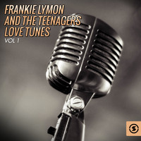 Frankie Lymon & The Teenagers - Love Tunes, Vol. 1