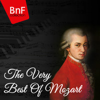 Wolfgang Amadeus Mozart - The Very Best of Mozart