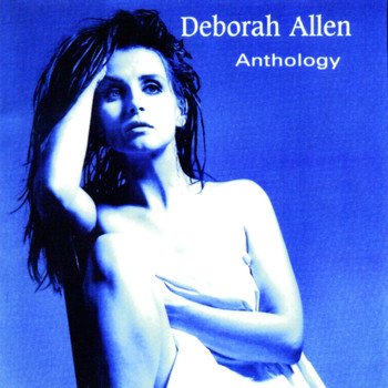 Deborah Allen - Anthology