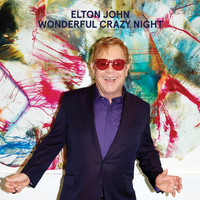 Elton John - Wonderful Crazy Night (Deluxe)