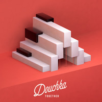 Douchka - Don't Leave