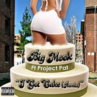 Project Pat - I Got Cake (Remix) [feat. Project Pat]