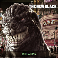 The New Black - With a Grin