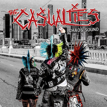 The Casualties - Chaos Sound (Explicit)