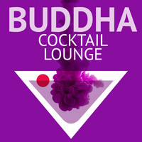 Buddha Lounge DJs - Buddha Cocktail Lounge
