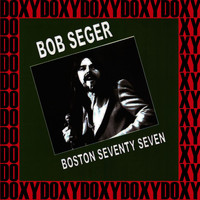 Bob Seger & The Silver Bullet Band - Boston Music Hall, March 21st, 1977
