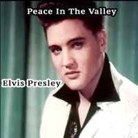 Elvis Presley - Peace in the Valley: The Album - Elvis Presley