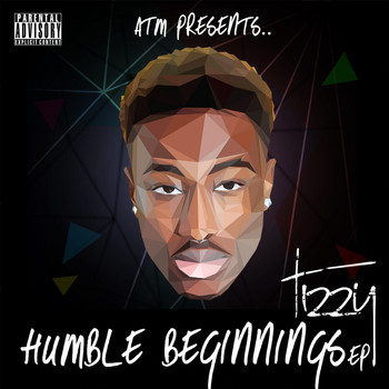 Tizzy - Humble Beginnings