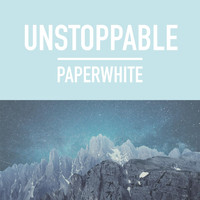 Paperwhite - Unstoppable