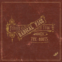 Radical Face - The Family Tree: The Roots